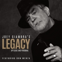 Joey Giambra | Legacy: Up Close and Personal