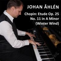 Johan Åhlén | Chopin: Etude, Op  25 No  11 in A Minor