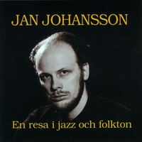 Jan Johansson | Jazz and Folklore