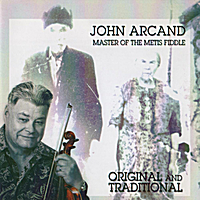 John Arcand | Original and Traditional
