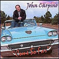 John Carpino | Come So Far