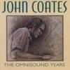 John Coates: The Omnisound Years