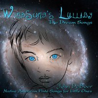 John Deboer | Windsong's Lullaby (The Dream Songs)