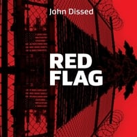 John Dissed | Red Flag