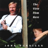 john dunnigan | The View Fom Here