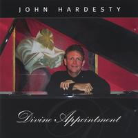 John Hardesty | Divine Appointment