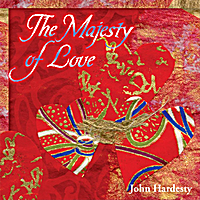 John Hardesty | The Majesty of Love