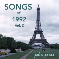 John Jones | Songs of 1992, Vol. 2