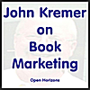 John Kremer: John Kremer On Book Marketing