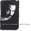 John Lewis: Rhythms Of The Rainbow