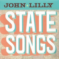 John Lilly | State Songs