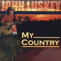 John Luskey | My Country