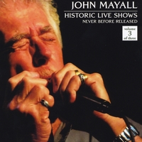 John Mayall | Historic Live Shows, Vol. 3