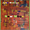 John Menegon: New Moon