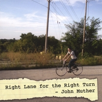 John Muther | Right Lane for the Right Turn