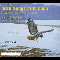 John Neville | Bird Songs of Canada [ Vol. 4]