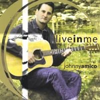 Johnny Amico | Live In Me