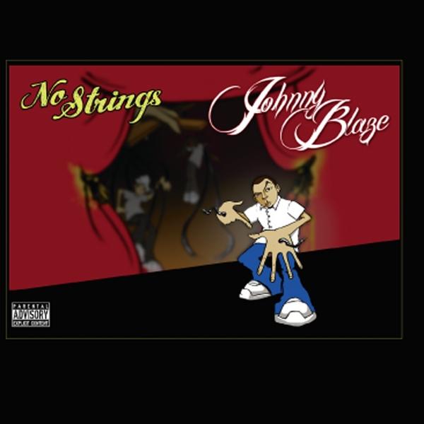 Johnny Blaze | No Strings | CD Baby Music Store