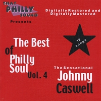 Johnny Caswell | The Best of Philly Soul, Vol. 4