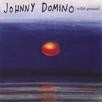 Johnny Domino | Solid Ground