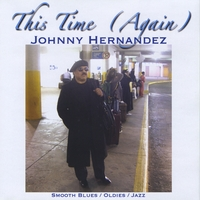 Johnny Hernandez | This Time (Again)
