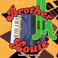 Johnny Koenig | Brother Louie