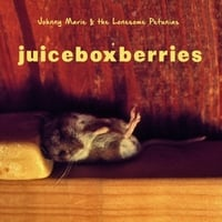 Johnny Marie & the Lonesome Petunias | Juiceboxberries