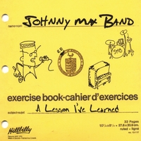 The Johnny Max Band | A Lesson I've Learned