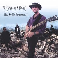 The Johnny O. Band | Time For The Turnaround