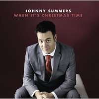 Johnny Summers | When It's Christmas Time