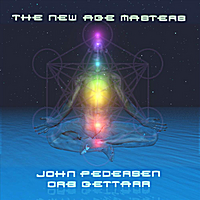 John Pedersen & Orb Gettarr | The New Age Masters