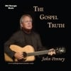 John Penney: The Gospel Truth