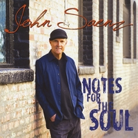 John Saenz | Notes For The Soul