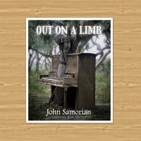 John Samorian | Out On A Limb