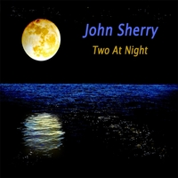 John Sherry | Two at Night