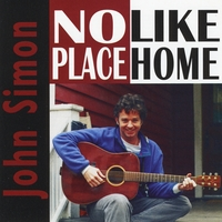 John Simon: No Place Like Home