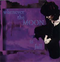 Lisa Johnson | Whenever the Moon is Full