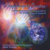 John Tussey | Frequencies of Creation