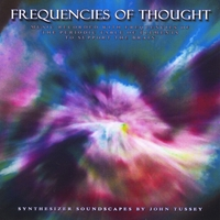John Tussey | Frequencies of Thought