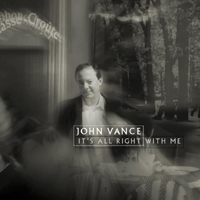 John Vance | It's All Right With Me