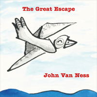 John Van Ness | The Great Escape