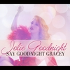Jolie Goodnight: Say Goodnight Gracey