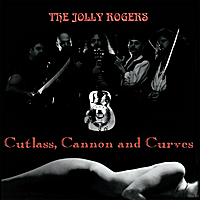 The Jolly Rogers | Cutlass, Cannon and Curves