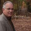 Jonathan Alvear: Wayfaring Stranger