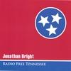 JONATHAN BRIGHT: radio free tennessee