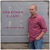 Jonathan Cigary | I'm Your Man