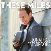 Jonathan Estabrooks | These Miles