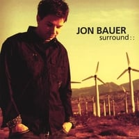 Jon Bauer | Surround
