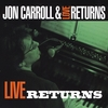 JON CARROLL: Live Returns