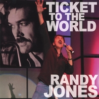 Randy Jones | Ticket to the World